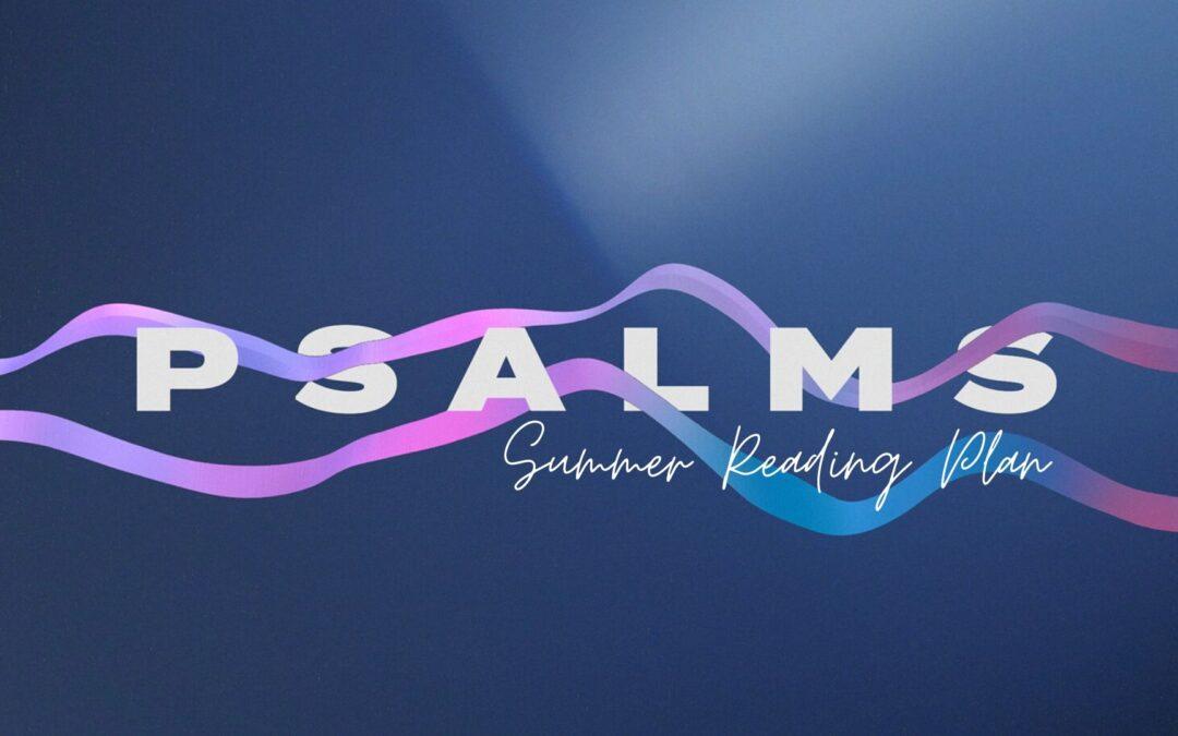 Psalms Summer Reading Plan